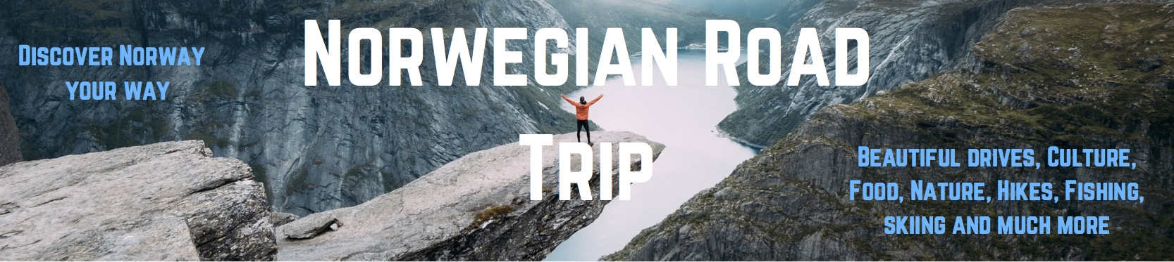Norway – your way!